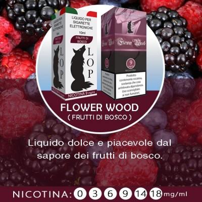 LOP - Flower Wood (frutti di bosco) 10ml-0mg/ml